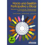 Hacia Una Gestión Participativa Y Eficaz Ediciones Ciccus