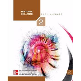 Libro: Historia Del Arte 2: Bachillerato - Ma. Teresa - Pdf