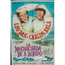 Afiche La Muchachada De A Bordo Leo Dan Carlitos Bala 1967