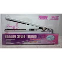 Plancha De Titanium Profesional Beauty Style 450°f 1 1/4