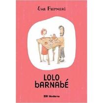 Lolo Barnabe Livro Eva Furnari Infantil