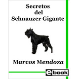 Schnauzer Gigante Libro Adiestramiento Cachorro Adulto