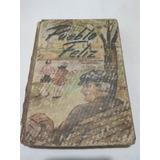 Pueblo Feliz, Libro De Lectura Segundo Grado, Raggi 1953