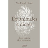 De Animales A Dioses Noah Harari Nuevo