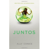 Libro Juntos Ally Condie Dhl