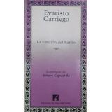 Evaristo Carriego - La Cancion Del Barrio