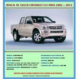 Manual De Taller Reparación Chevrolet Luv Dmax 2002-2012