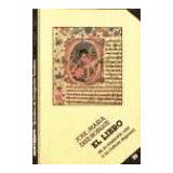 Libro, El (de La Tradicion Oral A La Cultura Impresa - Diez-