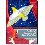 The Bird Of Happiness And Other Wise Tales - Level 2 - Cole