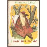 Juan Pirincho Constancio C Vigil 1962 Excelente Estado