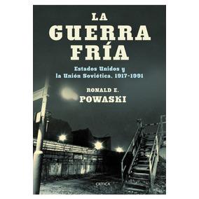 R Powaski La Guerra Fría Eeuu Unión Soviética Edit Crítica