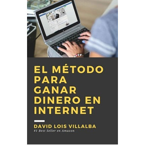 El Método Para Ganar Dinero En Internet-digital