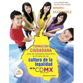 Libro Formacion Ciudadana Cultura De La Legalidad Cdmx