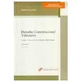 Derecho Constitucional Tributario - Spisso - 5ta Edición