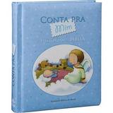 Bíblia Conta Pra Mim Histórias Da Bíblia Crianças Capa Azul