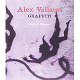 Alex Vallauri - Graffiti