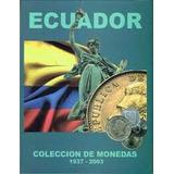 Coleccionador De Monedas Del Ecuador Lleno