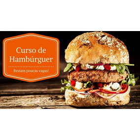 Curso Hamburguer Gourmet + Molhos Especiais + Marketing
