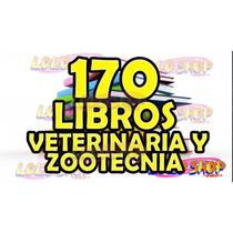 170 Libros De Veterinaria Y Zootecnia Digitales, Unam, Ipn