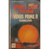 Venus Prime I I - Torbellino - Arthur Clake- Paul Preuss