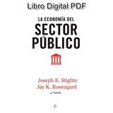 La Economía Del Sector Público (4a. Ed.) Joseph E. Stiglitz