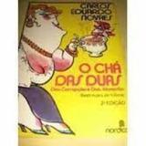 Livro O Chá Das Duas Carlos Eduardo Novaes