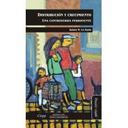 Distribución Y Crecimiento. Rubén Lo Vuolo