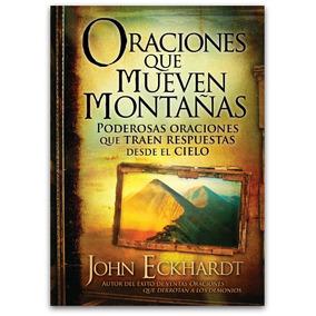 Libro Oraciones Que Mueven Montañas Y Activan Bendiciones