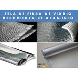 Tela De Fibra De Vidrio Con Aluminio