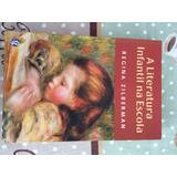 Livro A Literatura Infantil Na Escola