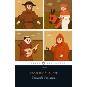 Livro Os Contos De Cantuária De Geoffrey Chaucer - Novo