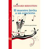 El Maestro Invita A Un Concierto: Conciertos Para Jóvenes(li