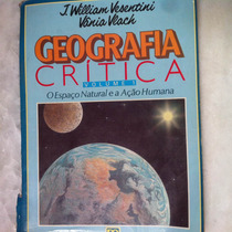 Geografia Crítica Volume 1 J.william Vesentini Vânia Vlach