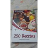 Libro 250 Recetas Que Previenen Y Curan