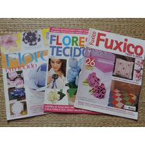 Kit 3 Revistas Fuxico E Flores Em Tecido + Brinde
