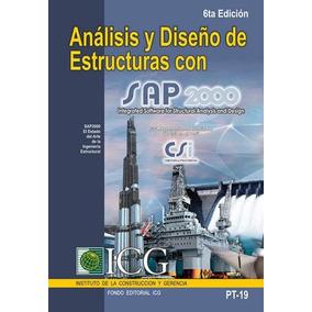 Libro: Análisis Y Diseño De Estructuras Con Sap2000 - Pdf