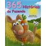 Livro 365 Histórias Da Fazenda + Brinde