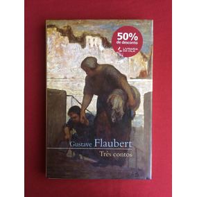 Livro - Três Contos - Gustave Flaubert - Cosacnaify - Semin.