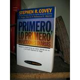 Primero Lo Primero Reflexiones -stephen Covey