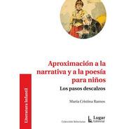 Aproximación A La Narrativa Y A La Poesía Para Niños (lu)