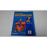 Matemática 2 Do Segundo Básico Educación Básica Santillana