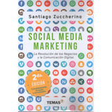 Social Media Marketing 2º Ed 2018 Zuccherino Santiago