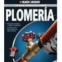 Kit Aprende Plomeria Instalacion Reparacion