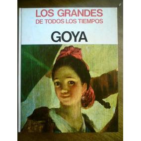 Los Grandes De Todos Los Tiempos Goya Y Tiziano