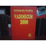 Enciclopedia Vademecum Gramática, Ortografía Y Literatura