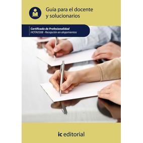 Recepción En Alojamientos. Hota0308 Guía Para El Docente ...