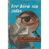 Ver Bien Sin Gafas Dr. Vander
