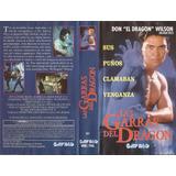 Las Garras Del Dragon Don El Dragon Wilson Vhs