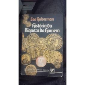 Livro História Da Riqueza Do Homem - Leo Huberman 17ºedição