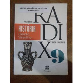 Livro Historia Projeto Radix 9 Raiz Do Conhecimento